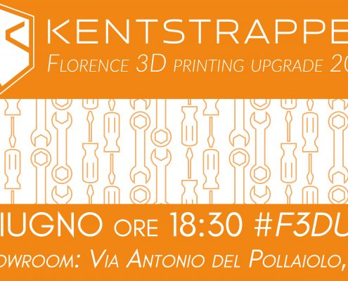 Banner Evento Kentstrapper FLorence 3D Printing Upgrade